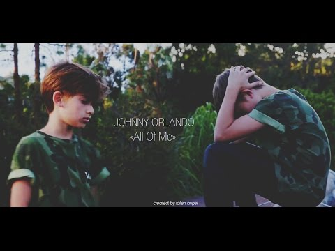 Johnny Orlando - All Of Me [Official Fan Video]