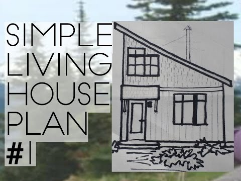 MINIMALIST SMALL LIVING HOUSE PLAN FOR A FAMILY#001. A SIMPLE HOUSE PLAN PERFECT FOR OFF GRID LIVING