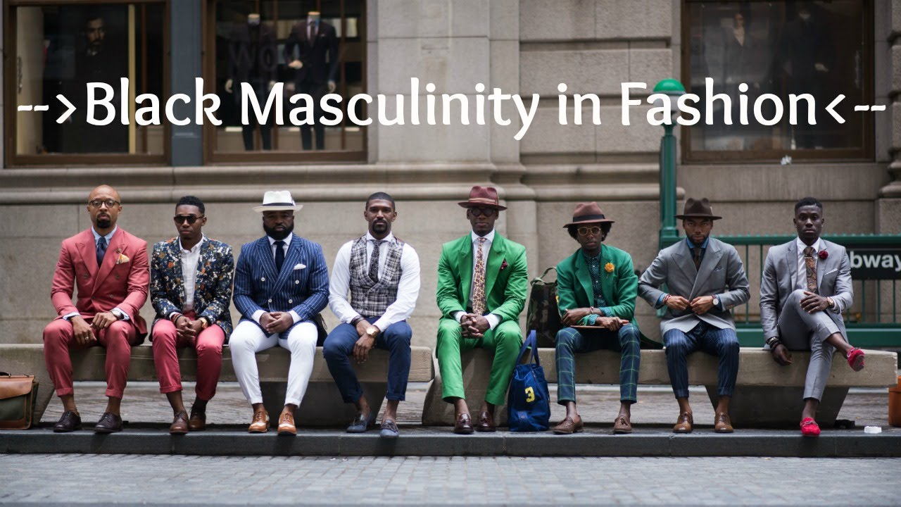 Black Masculinity in Fashion