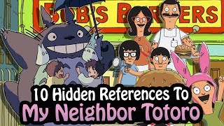10 References To My Neighbor Totoro Hidden In Other Works! ft. LowHealthHeros
