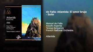 de Falla: Atlantida: El amor brujo - Suite
