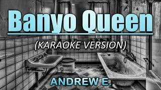 Banyo Queen (2020) - Andrew E. (Karaoke/Instrumental)