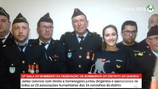 Celorico da Beira recebeu 10ª Gala do Bombeiro da Federação de Bombeiros Distrito da Guarda