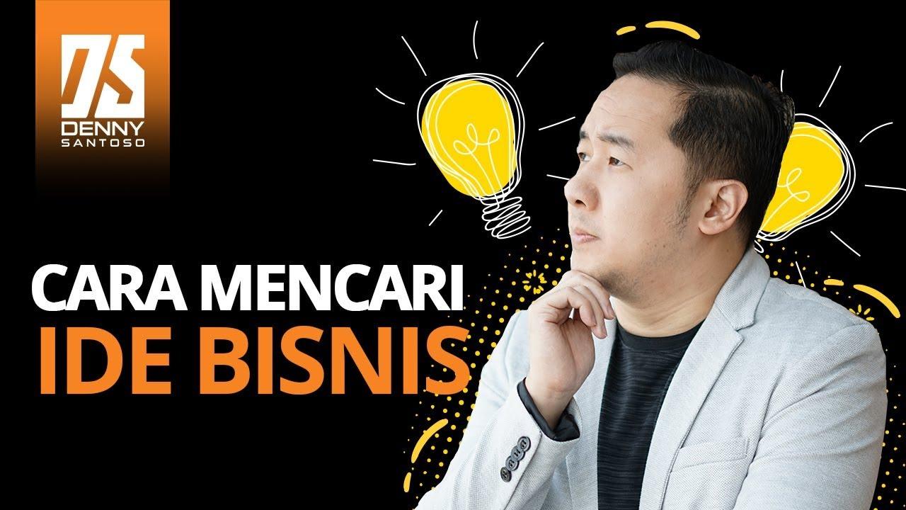 Cara Mencari Ide Bisnis Yang Tepat untuk Pemula Baru Ingin ...