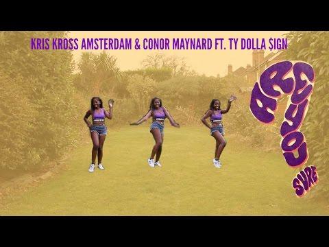 Kris Kross & Conor Maynard ft. Ty Dolla $ign - Are You Sure | @LeoniJoyce Choreography