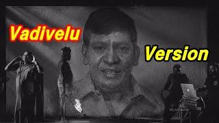 Kandaa Vara Sollunga Song Vadivelu Version | Karnan | Mic Testing 123