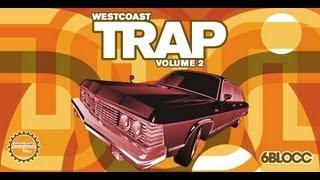 Trap Samples Loops - 6Blocc Pres West Coast Trap Vol2