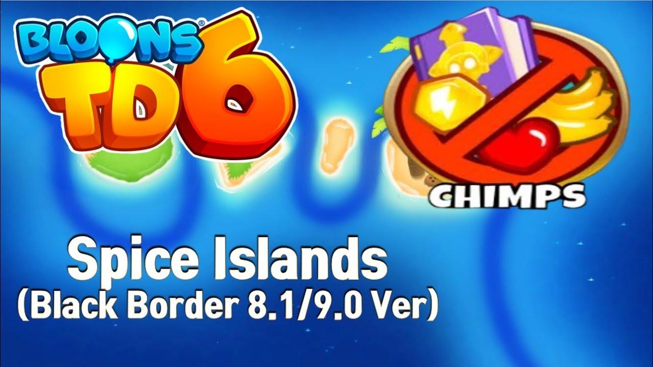 BTD6 - Spice Islands CHIMPS Black Border (8 1/9 0 Ver) ㅣBloons TD6