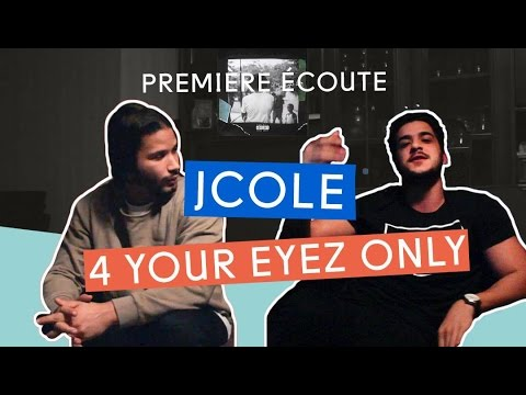PREMIERE ECOUTE - J. Cole - 4 Your Eyez Only
