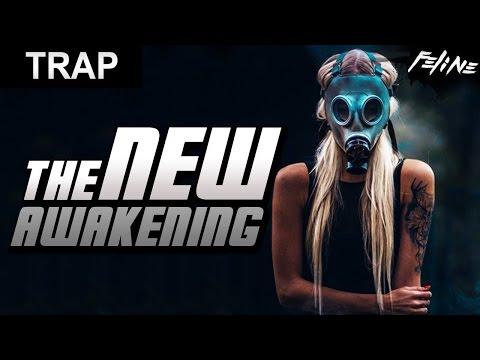 FELINE - 'The New Awakening'   Trap