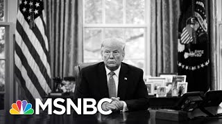 Gen. Barry Mccaffrey: 'Rogue' Trump Must Be Removed From Office | MSNBC