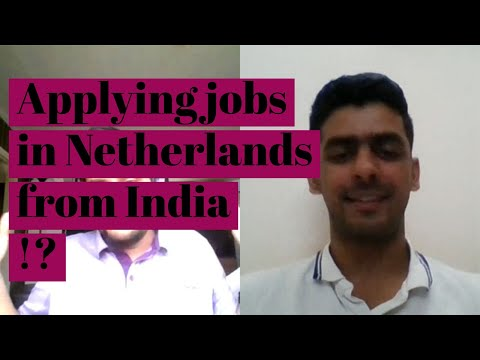 He Is Applying For Jobs In Netherlands 🇳🇱 From India 🇮🇳!