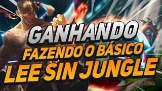 GAMEPLAY ENSINANDO COMO GANHAR FAZENDO O BÁSICO - LEE SIN JUNGLE - LOL!!