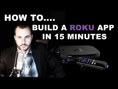 How To Build A Roku App In Under 15 Minutes