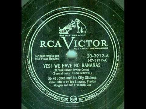 Spike Jones - Yes!  We Have No Bananas (original 78 rpm)