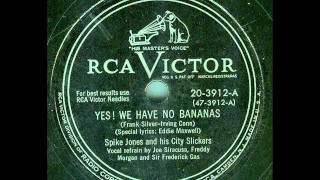 Spike Jones - Yes!  We Have No Bananas (original 78 rpm)