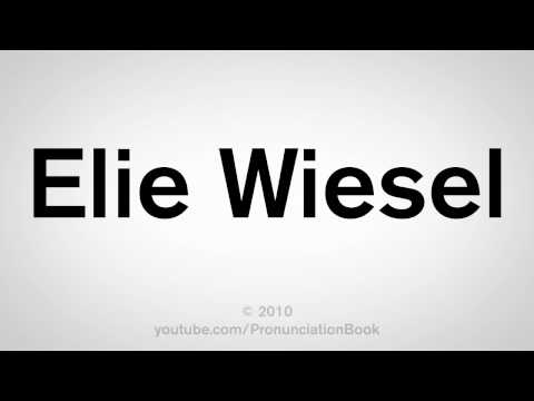 How To Pronounce Elie Wiesel