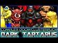 1 Frame Per Second :)   DARK TARTARUS Map 26   Complex Doom/LCA/Clusterfuck
