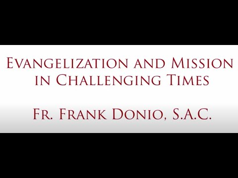 Evangelization and Mission in Challenging Times