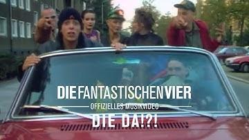 Die Fantastischen Vier - Die Da ?! (Original HQ)