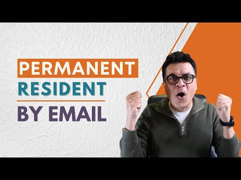 Permanent Resident Confirmation By EMAIL - Canada Immigration To Land New Immigrants (IRCC UPDATE)