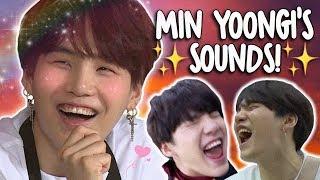 yoongi's little sound effects