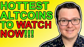 Hot Crypto Altcoins To Watch Now!