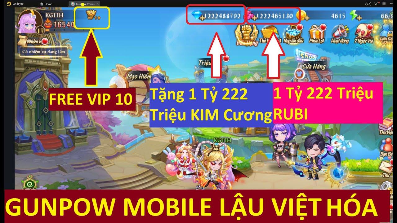 Game Lậu Mobile 2020 GunPow Mobile Lậu Free 1 Tỷ 222 Triệu KNB + Rubi Free Vip 10 | KGTTH