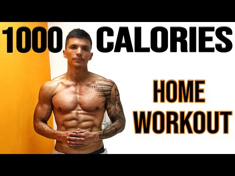 1000 CALORIES HOME WORKOUT (NO EQUIPMENT)
