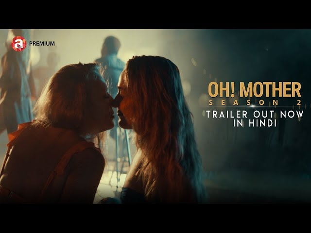 Oh! Mother Season 2 | Official Trailer | Hindi | Web Series | Addatimes