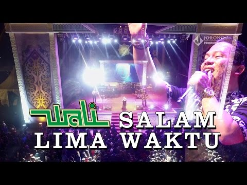 WALI BAND - SALAM 5 WAKTU LAGU TERBARU 2016 YOUTUBE VIDEO MUSIC LIVE KAPUAS FSQ V