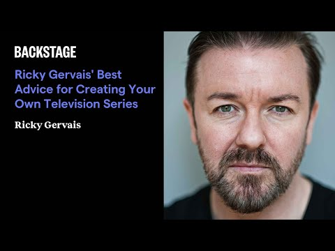 Ricky Gervais' Best Advice for Creating Your Own Television Series