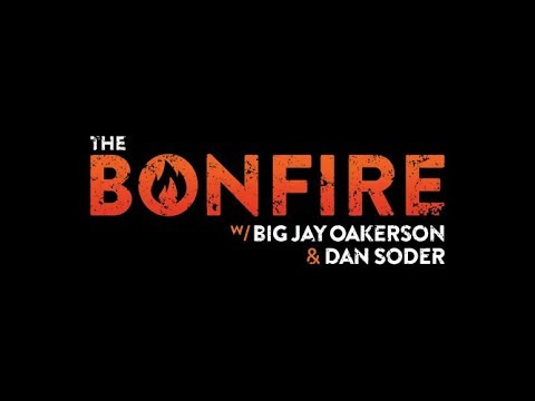 The Bonfire #335 (04-26-2018)