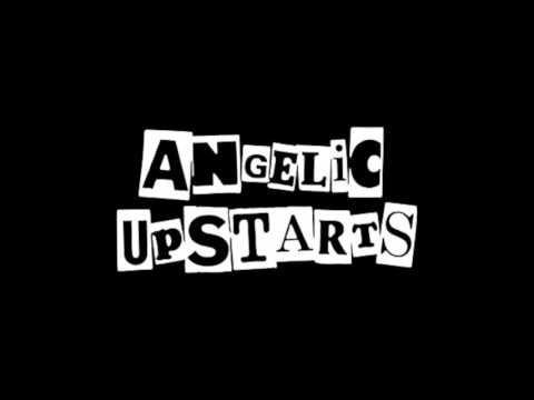 Angelic Upstarts  -  I Don't Wanna Fight The Soviet