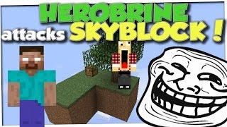 Minecraft Trolling - HEROBRINE ATTACKS SKYBLOCK ISLAND (Minecraft Pranks Ep 58)