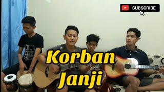 Korban Janji - GuyonWaton (Cover by Gapuk Squad)