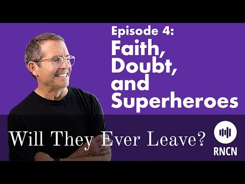 Is Faith Fundamental for Good Parenting? | Will They Ever Leave? Episode 4