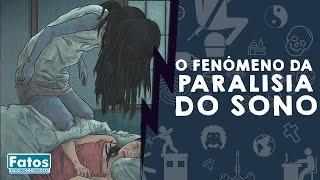 Conheça o fenômeno da paralisia do sono - FATOS DESCONHECIDOS