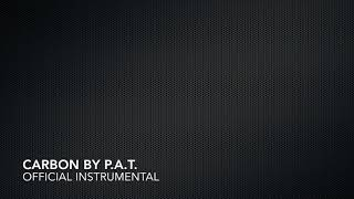 P.A.T. - CARBON  (Official instrumental)