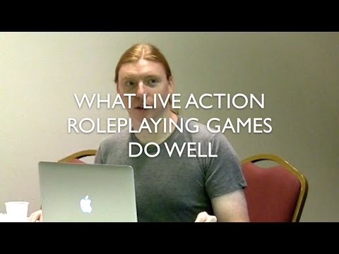 What Live Action Roleplaying Games do Well