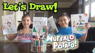 drawing time with evantubehd muffalo potato