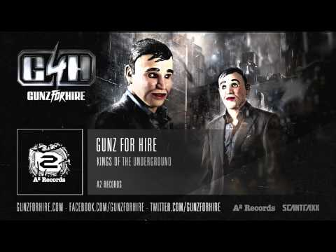Gunz For Hire - Kings of the Underground (HQ Preview)