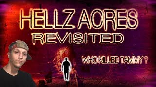 HELLZ ACRES REVISITED - NEW EVIDENCE