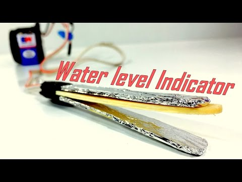 How To Make A Simple Water Level Indicator Alarm At Home