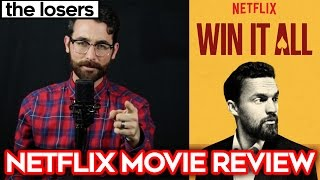 WIN IT ALL - Netflix Movie Review