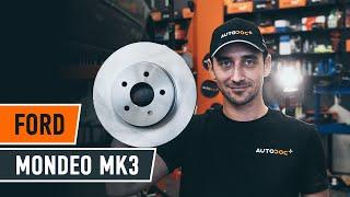 Kā nomainīt aizmugures bremžu diski FORD MONDEO MK3 Sedan [AUTODOC VIDEOPAMĀCĪBA]