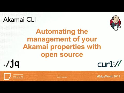 VIDEO: Automating the Management of Your Akamai Properties With Open