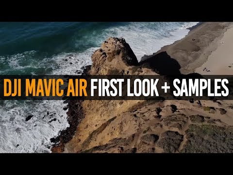 DJI Mavic Air | First Look at the 4K and 2K Aerial Drone Footage