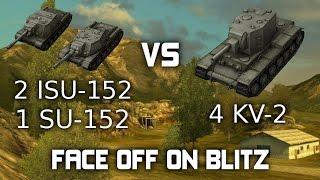 face off on blitz 2 isu 152 s 1 su 152 vs 4 kv2 s 3