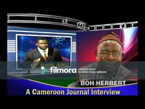 Cameroon Journal Boh Herbert Interview
